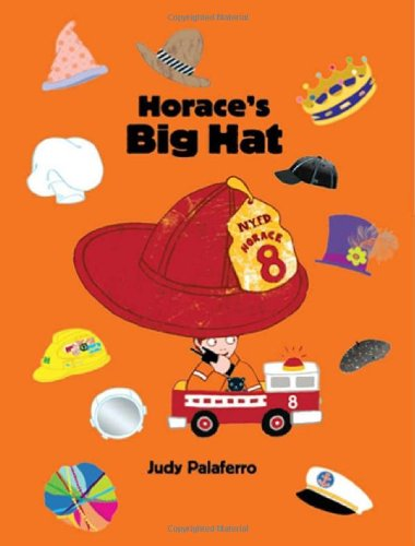 Horace's Big Hat: Judy Palaferro