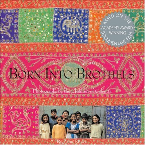 9781884167454: Born into Brothels: Photographs by the Children of Calcutta