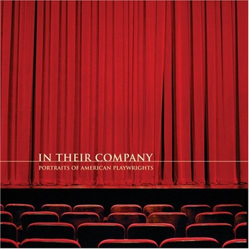 In Their Company: Portraits of American Playwrights.: Wishna, Victor