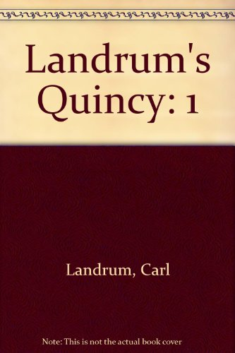 Landrum's Quincy: Carl Landrum; Shirley