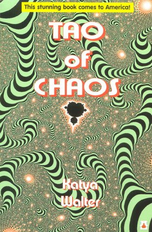 9781884178177: Tao of Chaos: Merging East and West
