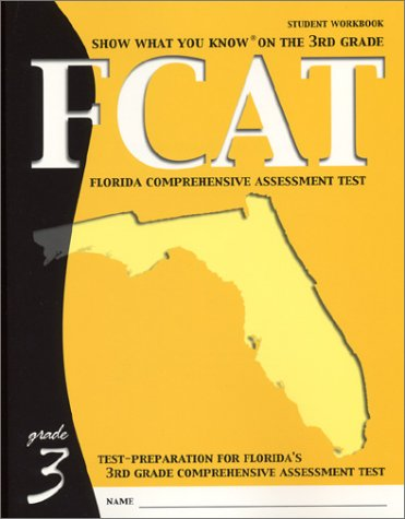 9781884183720: Show What You Know on the 3rd Grade Fcat: Workbook
