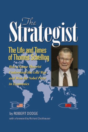 9781884186370: The Strategist: The Life and Times of Thomas Schelling