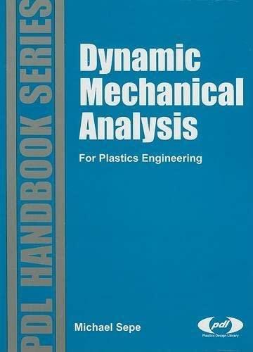 9781884207648: Dynamic Mechanical Analysis for Plastics Engineering (PDL Handbook Series)