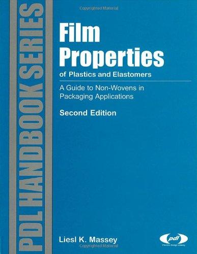 9781884207945: Film Properties of Plastics and Elastomers (Plastics Design Library)