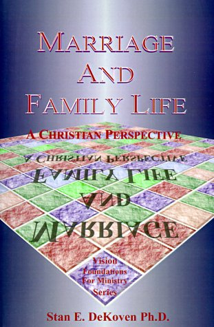 9781884213748: Marriage and Family Life: A Christian Perspective