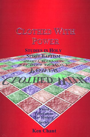 9781884213885: Clothed with Power: Studies in Holy Spirit Baptism