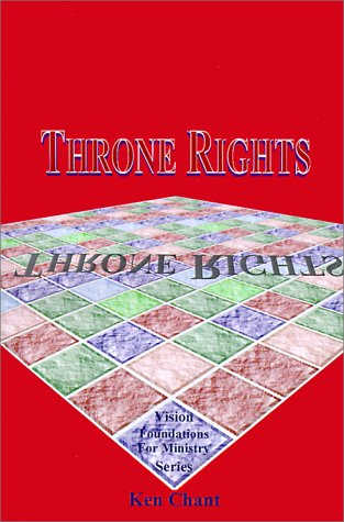 9781884213915: Throne Rights (Vision Foundations for Ministry)