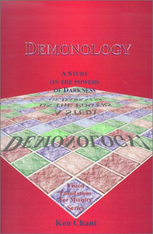 9781884213977: Demonology: A Study on the Powers of Darkness (Vision Foundations for Ministry)