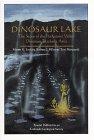 Dinosaur Lake: The Story of the Purgatoire: Lockley, M. G.;Fillmore,