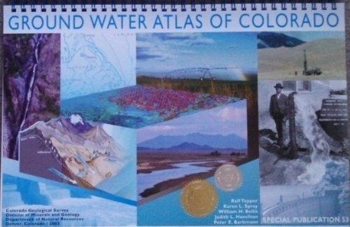 Ground Water Atlas of Colorado (Special Publication 53): Topper, Ralf; Spray, Karen L.; Bellis, ...