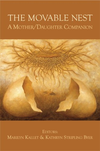 9781884235399: The Movable Nest: A Mother/Daughter Companion