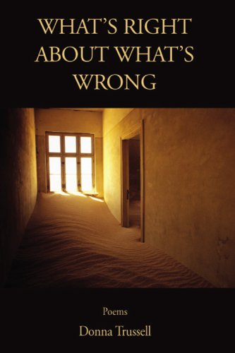 9781884235405: What's Right about What's Wrong: Poems