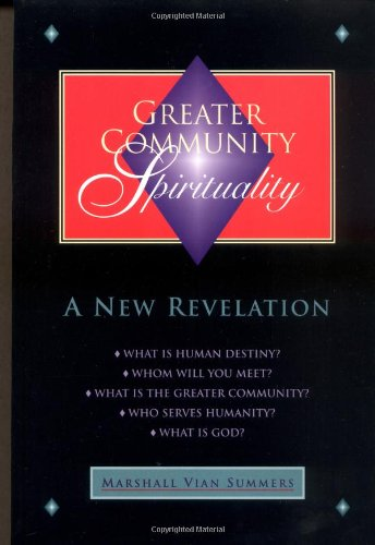 9781884238215: Greater Community Spirituality: A New Revelation (New Knowledge Library)
