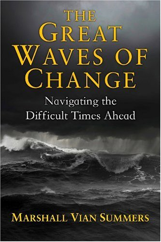 9781884238604: The Great Waves Of Change: Navigating The Difficult Times Ahead