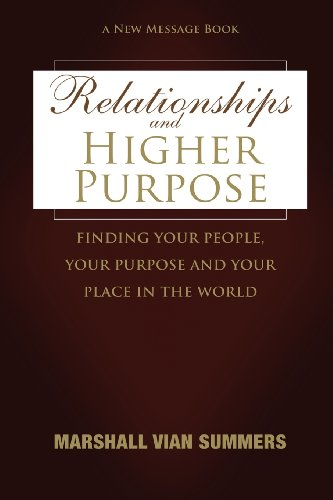 9781884238888: Relationships and Higher Purpose