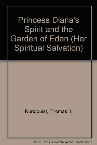 9781884239540: Princess Diana's Spirit and the Garden of Eden (Her Spiritual Salvation)