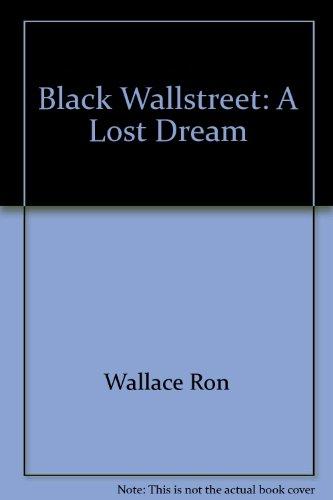 9781884265006: Black Wallstreet: A Lost Dream
