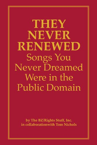 9781884286063: They Never Renewed Music You Never Dreamed Was in the Public Domain
