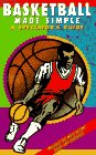 9781884309038: Basketball Made Simple: A Spectator's Guide (Spectator Guide Series)