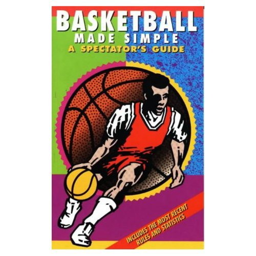 9781884309137: Basketball Made Simple: A Spectator's Guide (Spectator Guide Series)