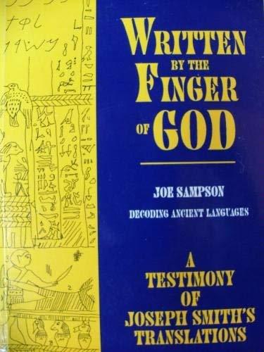 9781884312052: Written By the Finger of God: A Testimony of Joseph Smith's Translations