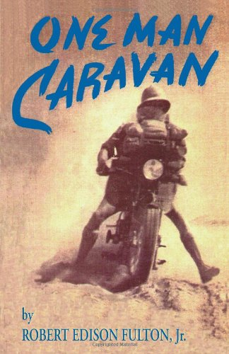 9781884313059: One Man Caravan (Incredible Journeys Books)