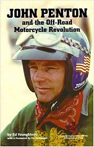 John Penton and the Off-Road Motorcycle Revolution: Ed Youngblood