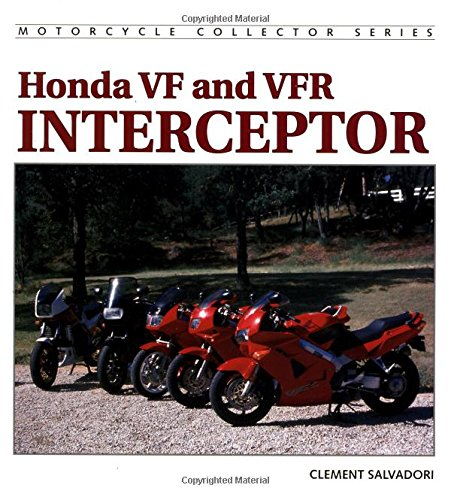 9781884313349: Honda VF and VFR Interceptor (Motorcycle Collector's)