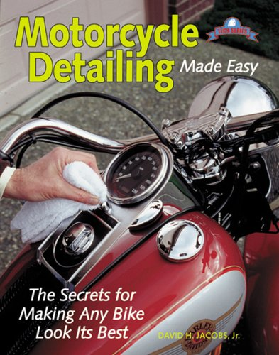 Motorcycle Detailing Made Easy (Tech Series): Jacobs Jr, David H
