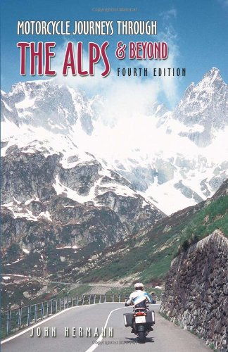 9781884313707: Motorcycle Journeys Through the Alps & Beyond