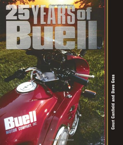 25 Years of Buell: Canfield, Court; Gess, Dave
