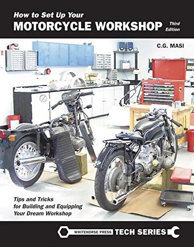 How to Set Up Your Motorcycle Workshop: Masi, C.G.