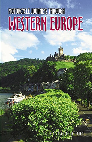 Motorcycle Journeys Through Western Europe: Ballentine, Toby