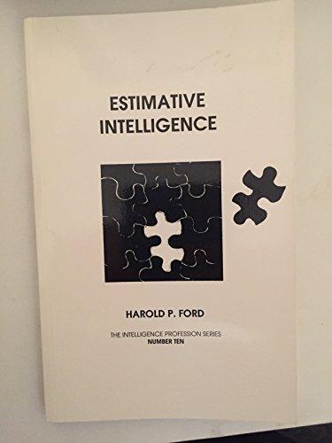 9781884314094: Estimative Intelligence (The Intelligence Profession, No 10)
