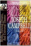 The Lost Teachings of Joseph Campbell, Volume One: Campbell, Joseph