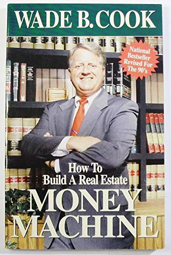 9781884317569: How to Build a Real Estate Money Machine: an Investment Guide for the Nineties