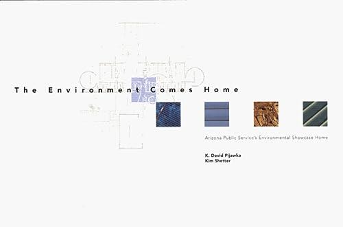 The Environment Comes Home: Arizona Public Service's: K. David Pijawka,