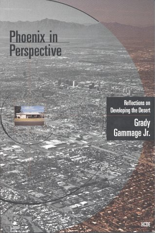 9781884320170: Phoenix in Perspective: Reflections on Developing the Desert