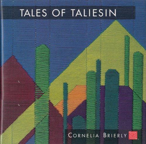 Tales of Taliesin: A Memoir of Fellowship: Brierly, Cornelia