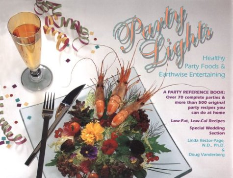 Party Lights - Healthy Party Foods and Earthwise Entertaining