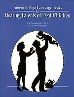 9781884362064: American Sign Language Basics for Hearing Parents of Deaf Children (English and American Sign Language Edition)