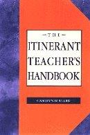The itinerant teacher's handbook: Bullard, Carolyn L