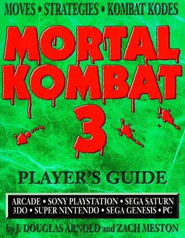 Mortal Kombat 3: Players Guide (Gaming Mastery: Arnold, J. Douglas