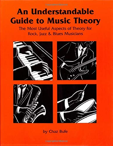 9781884365003: An Understandable Guide to Music Theory: The Most Useful Aspects of Theory for Rock, Jazz, and Blues Musicians