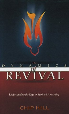 9781884369421: The Dynamics of Revival: Understanding the Keys to Spiritual Awakening