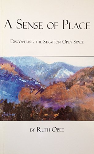 9781884418600: A Sense of Place: Discovering the Stratton Open Space