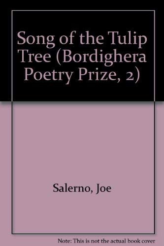 9781884419300: Song of the Tulip Tree (Bordighera Poetry Prize, 2) (English and Italian Edition)