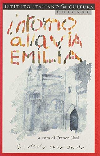 Intorno Alla Via Emilia: Per Una Geografia: Nasi, Franco