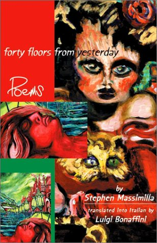 9781884419553: Forty Floors from Yesterday: Quaranta Piani Da Ieri (Bordighera Poetry Prize, 4)